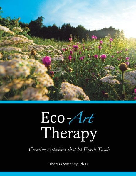 71UCV 6q5WL 463x600 Theresa Sweeney: Eco Art Therapy